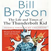 The Life and Times of the Thunderbolt Kid | [Bill Bryson]
