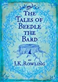 The Tales of Beedle the Bard, Standard Edition by J. K. Rowling 1st (first) Edition (2008)