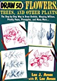 img - for Draw 50 Flowers, Trees, and Other Plants: The Step-by-Step Way to Draw Orchids, Weeping Willows, Prickly Pears, Pineapples, and Many More... book / textbook / text book