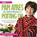 Pam Ayres in Potting on (BBC Audio)