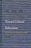 Toward Liberal Education