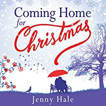 Coming Home for Christmas (       UNABRIDGED) by Jenny Hale Narrated by Teri Schnaubelt