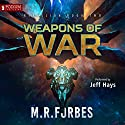 Weapons of War: Rebellion, Book 2 Audiobook by M. R. Forbes Narrated by Jeff Hays