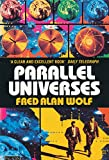 Parallel Universes: The Search for Other Worlds (0586091041) by FRED ALAN WOLF
