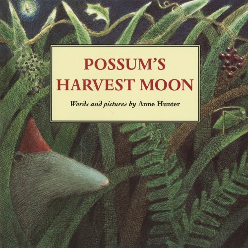 Anne Hunter - Possum's Harvest Moon