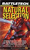 Natural Selection (BattleTech, No. 5) (0451451724) by Michael A. Stackpole