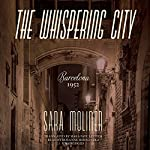 The Whispering City | Sara Moliner