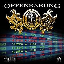Reichtum (Offenbarung 23, 65) Hörspiel von Catherine Fibonacci Gesprochen von: Alex Turrek, Marie Bierstedt, Jaron Löwenberg, Peter Flechtner
