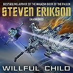 Willful Child | Steven Erikson