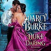 The Duke of Daring: The Untouchables, Book 2 | Darcy Burke