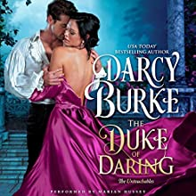 The Duke of Daring: The Untouchables, Book 2 Audiobook by Darcy Burke Narrated by Marian Hussey