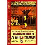 Authentic Shaolin Heritage: Training Methods of 72 Arts of Shaolin ~ Jin Jing Zhong
