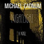 Nightlight: A Novel | Michael Cadnum
