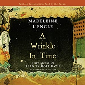 A Wrinkle in Time (       UNABRIDGED) by Madeleine L'Engle Narrated by Hope Davis