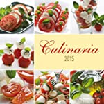 Culinaria 2015 - Brosch�renkalender (...