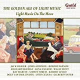 The Golden Age of Light Music: Light Music on the Move