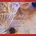 Hazard (       UNABRIDGED) by Jo Beverley Narrated by Anne Flosnik