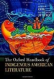 The Oxford Handbook of Indigenous American Literature (Oxford Handbooks)