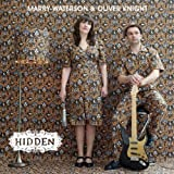 Marry Waterson & Oliver Knight Hidden