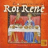 """Afficher """"La cuisine à la cour du Roi René"""""""