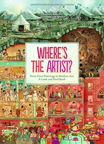 Where's the artist ? : From cave paintings to modern art : a look and find book