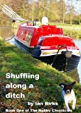Shuffling Along A Ditch (Nobby Chronicles Book 1)