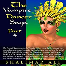 The Peacock Queen Marries the Vampire King: The Vampire Dancer Saga, Part 4 Audiobook by Shalimar Ali Narrated by Fatimah Halim, J. Lyle