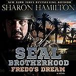 Fredo's Dream: SEAL Brotherhood | Sharon Hamilton