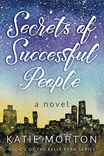 Secrets Of Successful People: A Novel by Katie Morton ebook deal