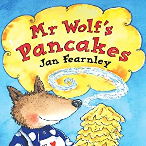 Mr Wolf's Pancakes Audiobook