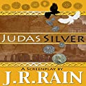 Judas Silver (       UNABRIDGED) by J. R. Rain Narrated by Scot Wilcox