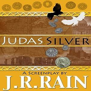 Judas Silver | [J.R. Rain]