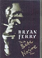 The Bête Noire Tour