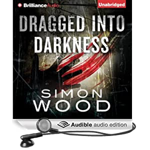 Dragged into Darkness (Unabridged)