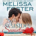 Seaside Sunsets: Seaside Summers Audiobook by Melissa Foster Narrated by B.J. Harrison