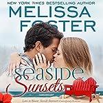 Seaside Sunsets: Seaside Summers   Melissa Foster