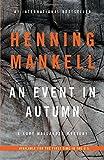 img - for An Event in Autumn: A Kurt Wallander Mystery (Vintage Crime/Black Lizard Original) book / textbook / text book