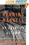 An Event in Autumn: A Kurt Wallander...