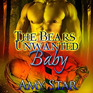 The Bear's Unwanted Baby Audiobook
