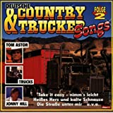 Deutsche Country & Trucker Songs u.a. mit Tom Astor, Jonny Hill, Trucks ...
