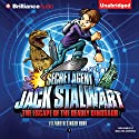 Secret Agent Jack Stalwart: Book 1: The Escape of the Deadly Dinosaur: USA Audiobook by Elizabeth Singer Hunt Narrated by MacLeod Andrews