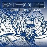 Robots needs Humans