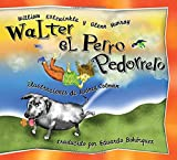 img - for Walter el Perro Pedorrero: Walter the Farting Dog, Spanish-Language Edition (Spanish Edition) book / textbook / text book