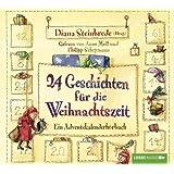 24 Geschichten für die Weihnachtszeit: Ein Adventskalenderhörbuch. (Lübbe Audio)