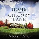 Home to Chicory Lane | Deborah Raney