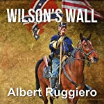Wilson's Wall | Albert Ruggiero