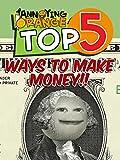 Clip: Annoying Orange - Top 5 Ways to Make Money