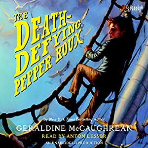 The Death-Defying Pepper Roux Audiobook