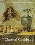 The Classical Cookbook: Revised Edition (1606061100) by Dalby, Andrew