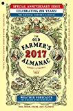 img - for The Old Farmer's Almanac 2017: Special Anniversary Edition (Old Farmer's Almanac (Paperback)) book / textbook / text book